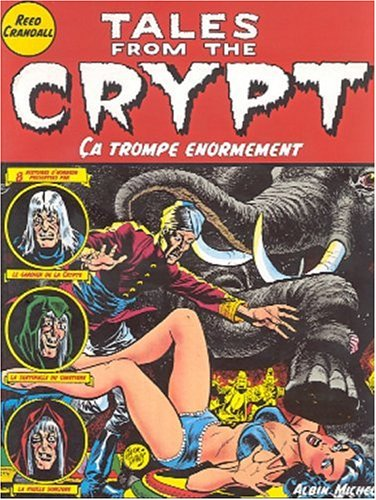 Tales from the Crypt, Tome 10