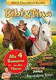 Bibi & Tina - Alle 4 Bücher zu den Kinofilmen: Roman - Bettina Börgerding, Wenka von Mikulicz