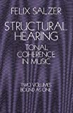Structural Hearing: Tonal Coherence in Music (Dover Books on Music) by Salzer, Felix (1962) Paperback