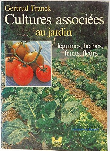 Cultures associées au jardin