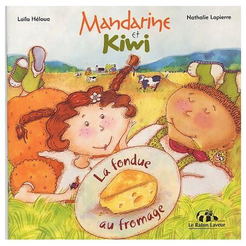Mandarine et Kiwi : La fondue au fromage