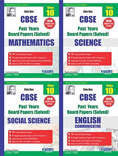 Shiv Das CBSE Past Years Board Papers Pack of 4 for Class 10 Maths Science Social Science English Communicative (2018 Board Exam Edition)