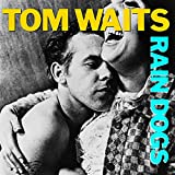 Tom Waits: Rain Dogs (Audio CD)