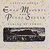 Songtexte von Ewan MacColl & Peggy Seeger - Naming of Names