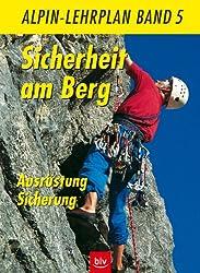 Alpin-Lehrplan / Sicherheit am Berg: Ausrüstung · Sicherung