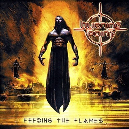 Feeding the Flames (Re-Release)