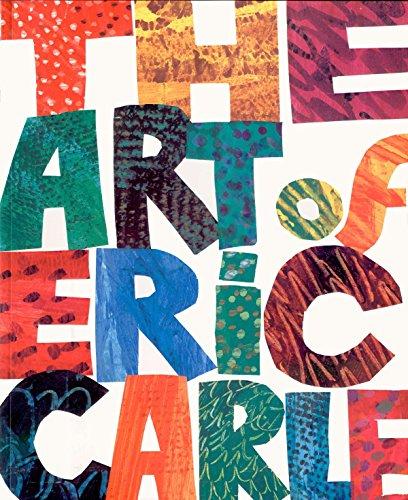 The Art of Eric Carle por Eric Carle