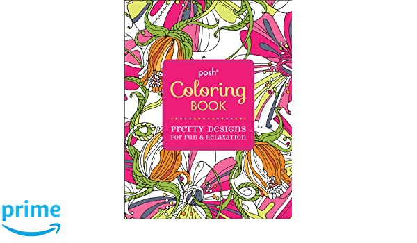 Buy Posh Adult Coloring Book Pretty Designs For Fun Relaxation Books Online At Low Prices In India