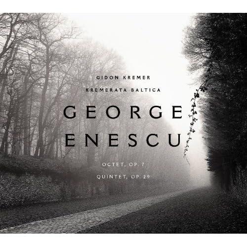 George Enescu: Octet, op. 7; Quintet in A minor, op. 29