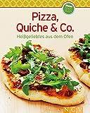 Pizza, Quiche & Co.: Heißgeliebtes aus dem Ofen (Unsere 100 besten Rezepte)