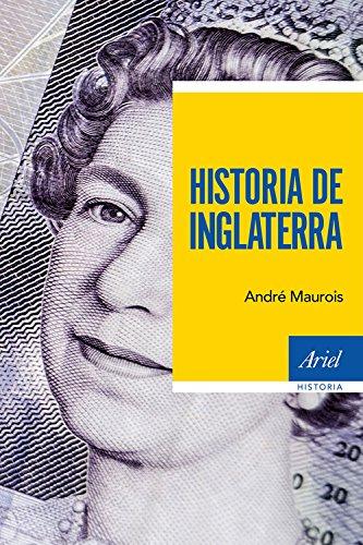 Descargar Libro Historia De Inglaterra (Ariel Historia) de André Maurois