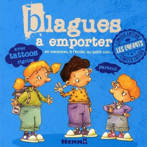 Blagues à emporter - Les enfants de Fabrice Lelarge (9 avril 2015) Broché