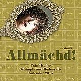 Allmächd!-Kalender 2015