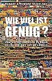 Wie viel ist genug?: Vom Wachstumswahn zu einer Ökonomie des guten Lebens - Robert Skidelsky, Edward Skidelsky