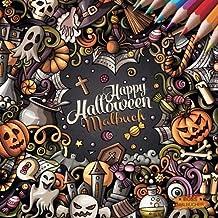 Happy Halloween: Malbuch zum Entspannen