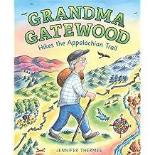 Grandma Gatewood Hikes the Appalachian Trail (English Edition)