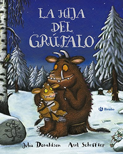 La hija del Grúfalo/The Gruffalo's Child