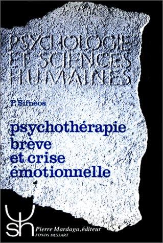 PSYCHOTHERAPIE BREVE ET CRISE EMOTIONNELLE