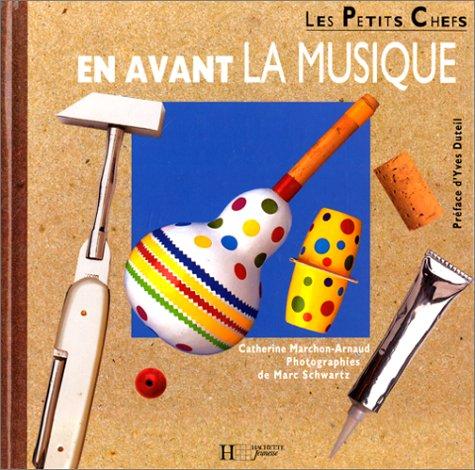 En avant la musique par Catherine Marchon-Arnaud