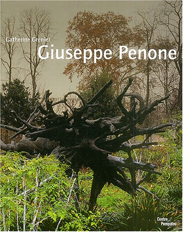 Giuseppe Penone par Catherine Grenier