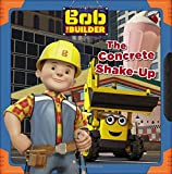 Bob the Builder: The Concrete Shake-Up