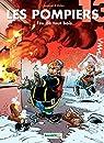 Les pompiers, tome 13 : Feu de tout bois par Cazenove