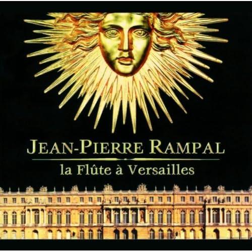 Loeillet-Rameau-Naudot-Francoeur-Grétry-Devienne - La Flûte A Versailles