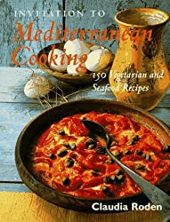 Invitation to Mediterranean Cooking by Claudia Roden (1997-09-06)