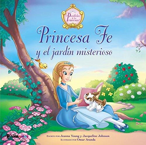 Princesa Fe y el jardin misterioso (Parabolas de las Princesas)