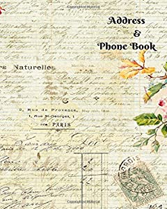 "Address & Phone Book: For Contacts, Addresses, Phone Numbers, Emails & Birthday. Alphabetical Organizer Journal Notebook Diary, For Men, Women, Teens, Boys, Girls, 8""x10"" Paperback"