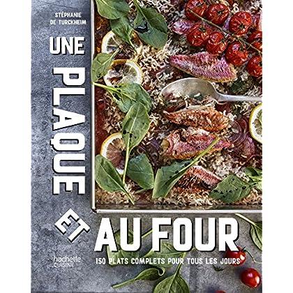 Une plaque et au four : 150 plats complets pour tous les jours (Beaux Livres Cuisine)