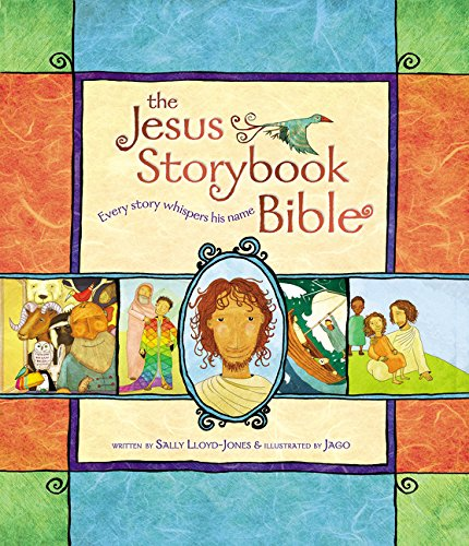 The Jesus Storybook Bible: Every Story Whispers His Name por Sally Lloyd-Jones