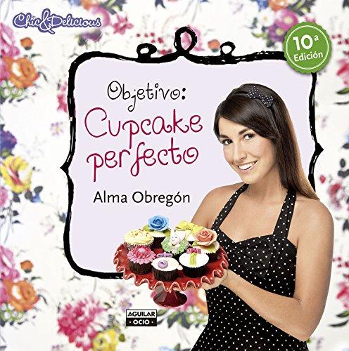 Objetivo: Cupcake perfecto (Gastronomía) por Alma Obregón