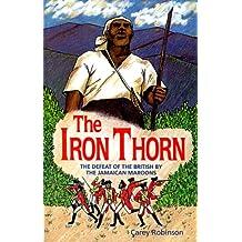 IRON THORN, THE