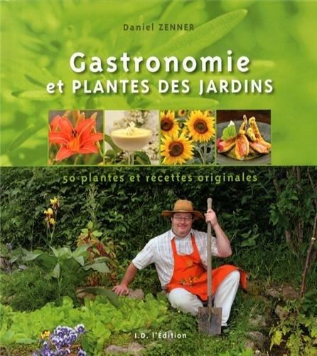 gastronomie-et-plantes-des-jardins-50-plantes-et-recettes-originales