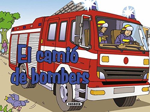 El camió de bombers (Encén el motor) por Ute Haderlein