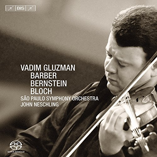 vadim-gluzman-bernstein-barber-bernstein-serenade-bloch-baal-shem-barber-violin-concerto-op14