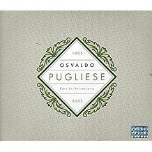 Edicion Aniversario: 1905-2005 by OSVALDO PUGLIESE (2006-10-20)