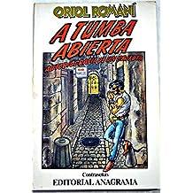 A tumba abierta. autobiografia de un grifota