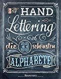 Handlettering. Die 33 schönsten Alphabete mit Rahmen, Ornamenten und Bordüren: Das praktische Vorlagenbuch. Tipps zur Gestaltung von Karten, Anhängern und Tafeln - Norbert Pautner