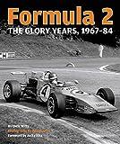 Formula 2: The Glory Years: 1967-84