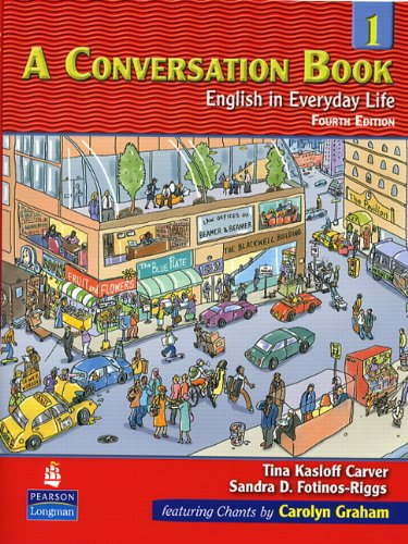 A Conversation Book 1: English in Everyday Life: Bk. 1