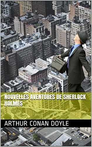 Nouvelles aventures de Sherlock Holmes
