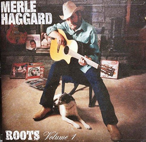 Haggard, Merle-Roots Vol.1