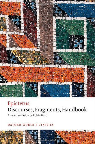 Discourses, Fragments, Handbook (Oxford Worlds Classics) by Epictetus, Hard, Robin, Gill, Christopher (2014) Paperback
