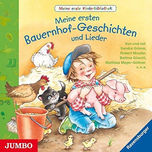 Meine ersten Bauernhof-Geschichten und Lieder (Meine erste Kinderbibliothek)