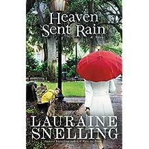 Heaven Sent Rain: A Novel (English Edition)