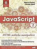 JavaScript: HTML mühelos manipuliert (German Edition)