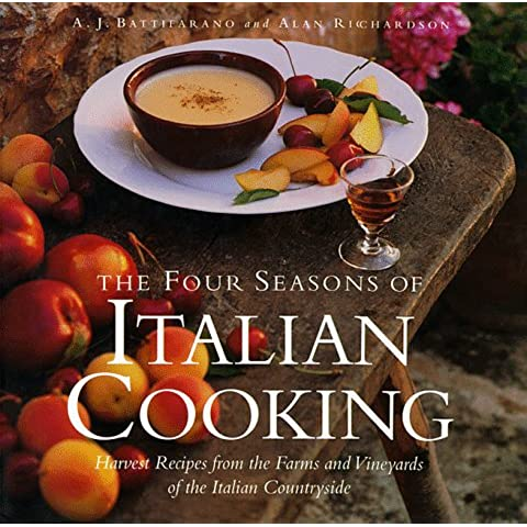 The Four Seasons of Italian Cooking: Harvest Recipes from the Farms and Vineyards of the Italian Countryside - Vineyard Harvest