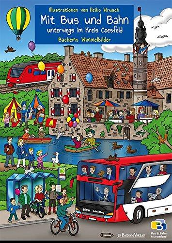 Mit Bus und Bahn unterwegs im Kreis Coesfeld: Bachems Wimmelbilder